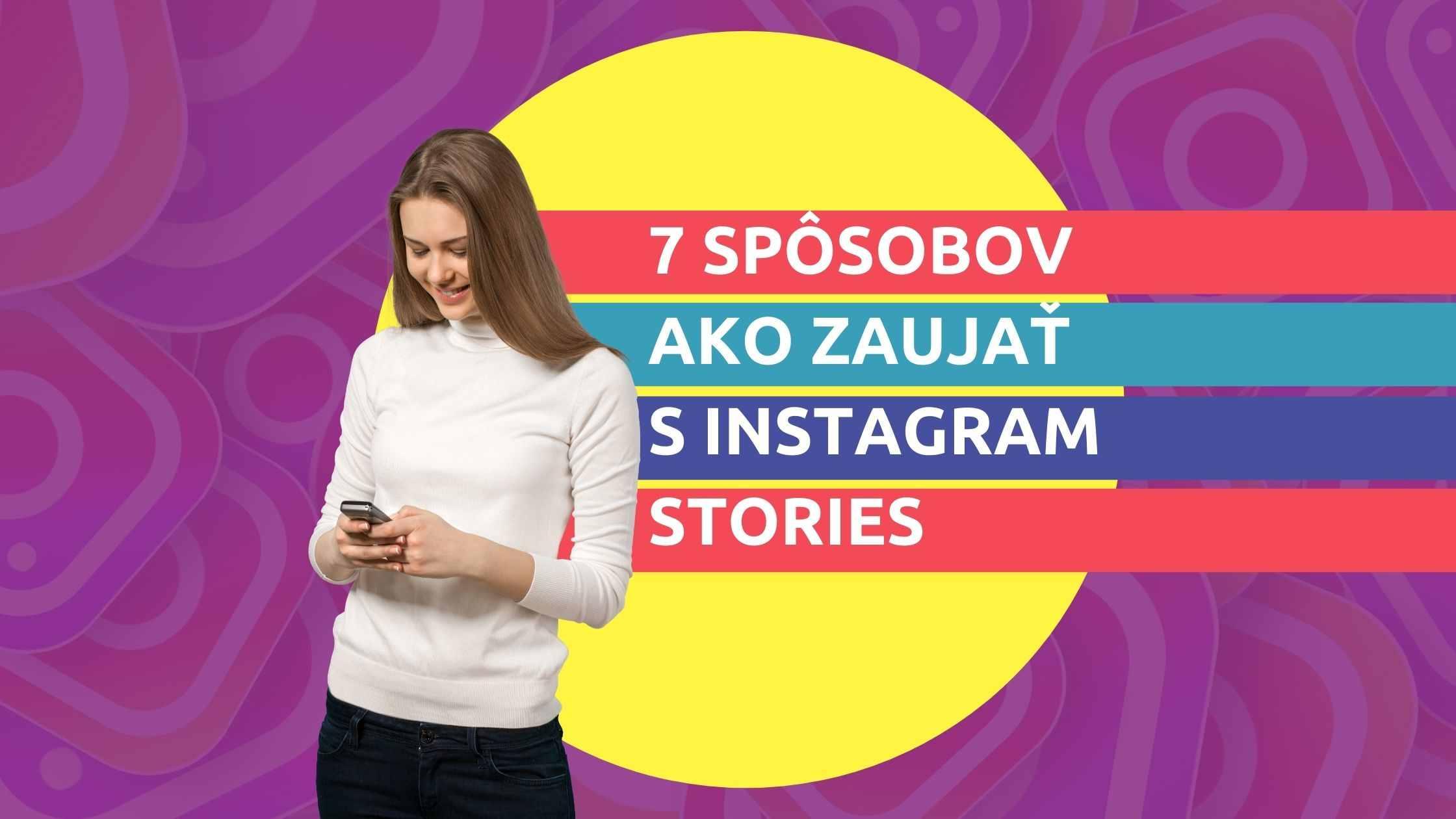 Článok na Marketing pre salóny: 7 spôsobov ako zaujať s Instagram stories