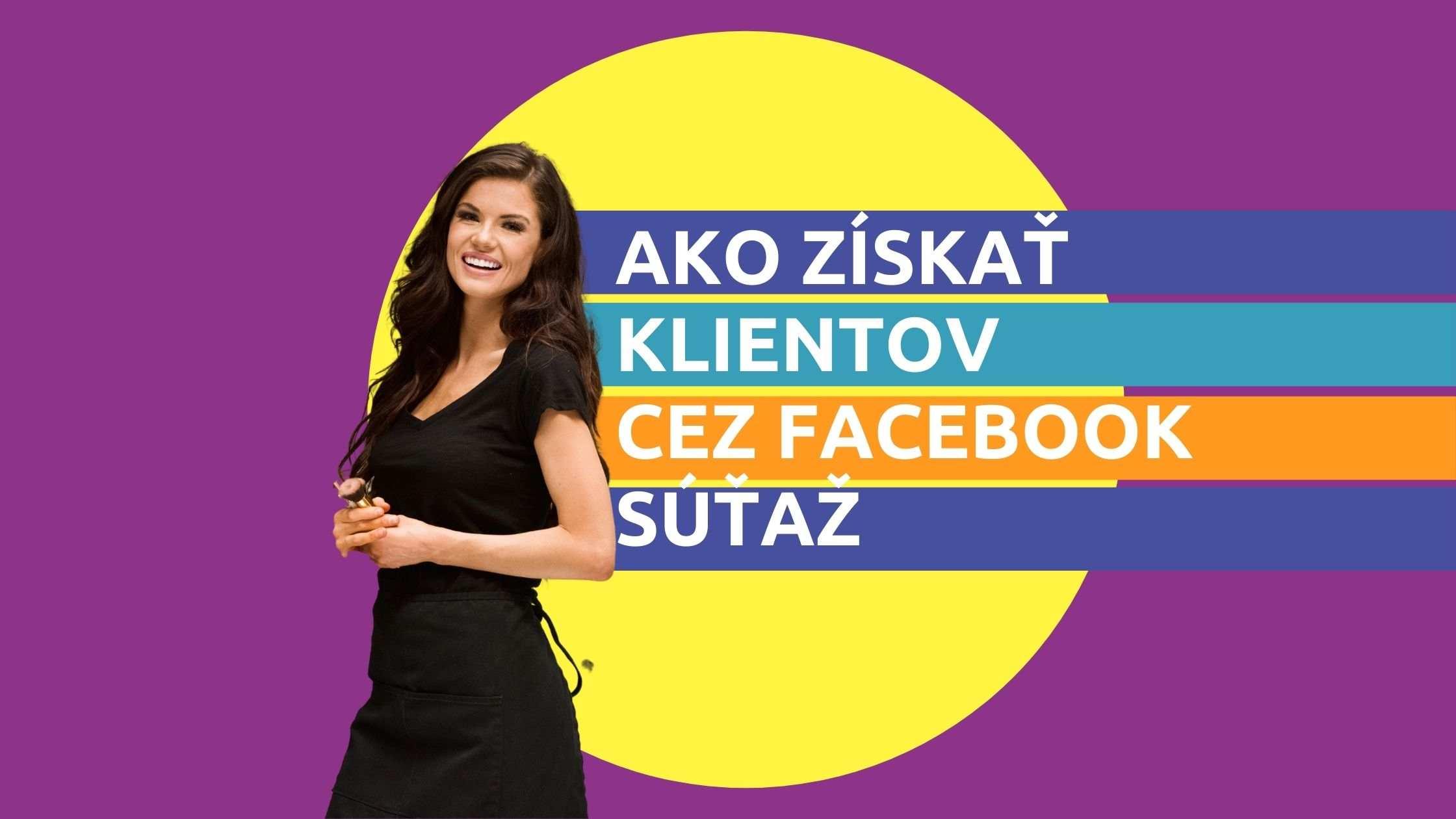 Článok na Marketing pre salóny - Ako získať nových klientov cez Facebook súťaž