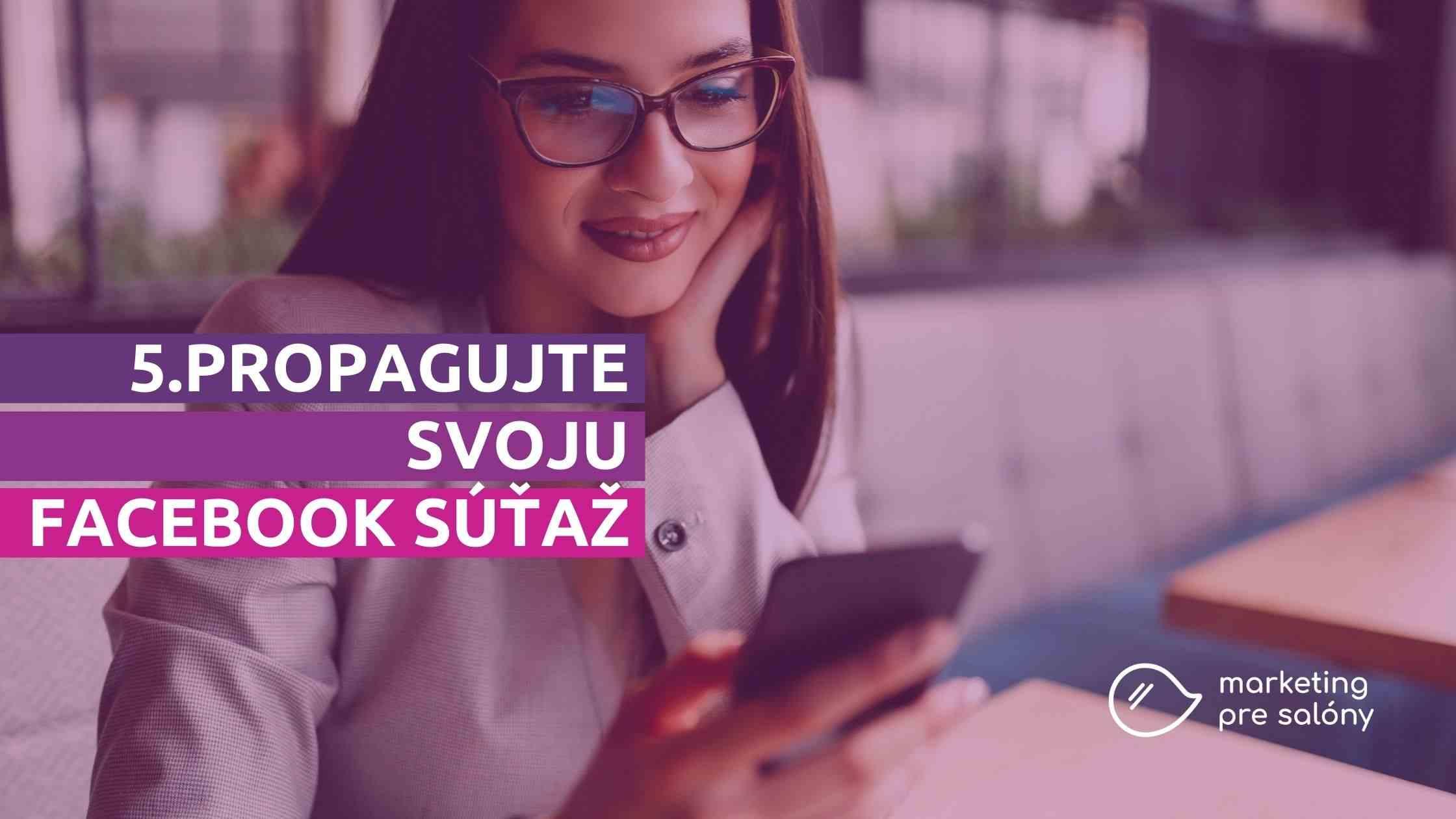 Propagujte svoju Facebook súťaž