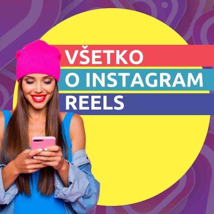 Všetko o Instagram reels
