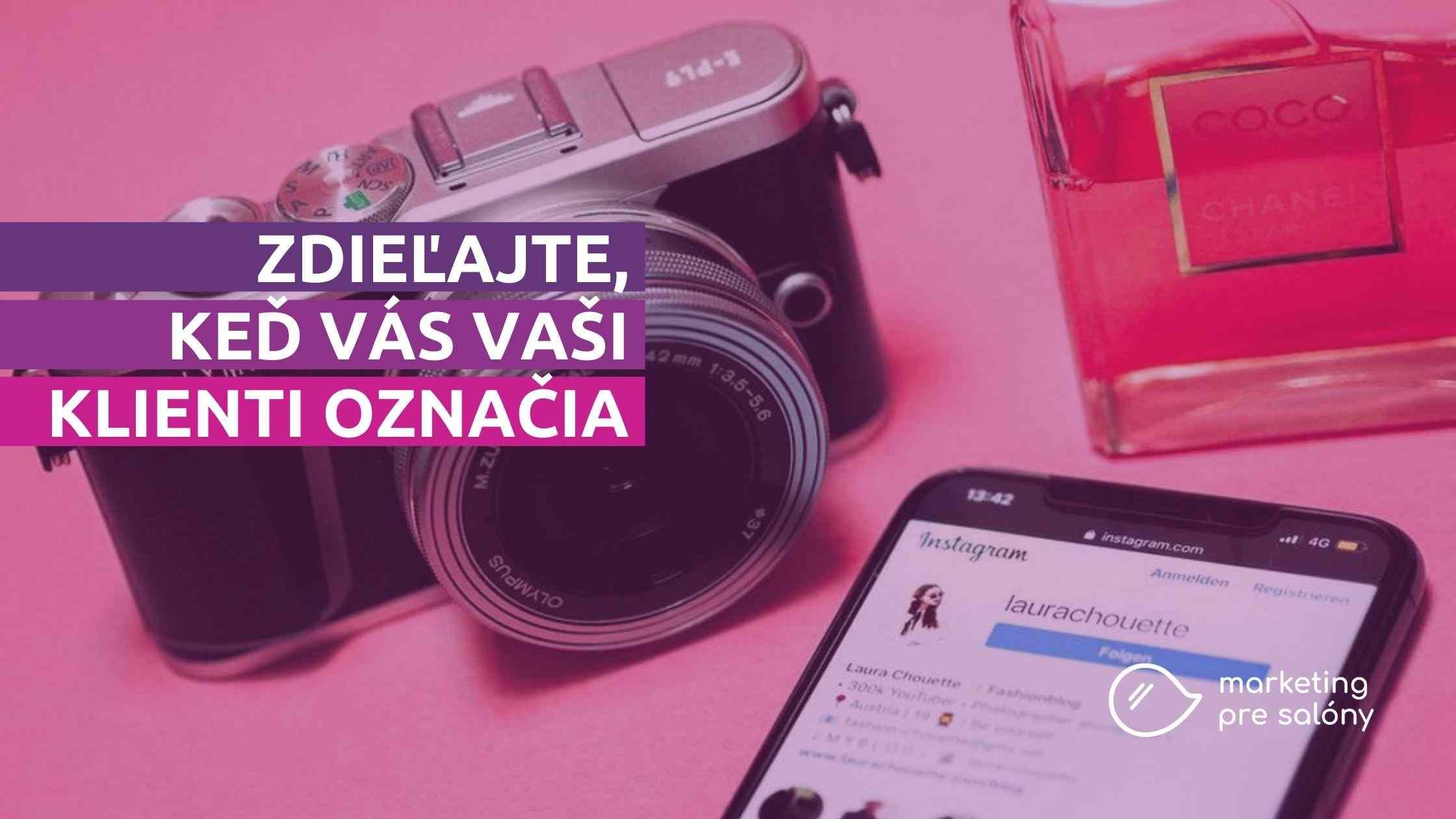 Ako zaujať s Instagram stories? Zdieľajte, keď vás klienti označia