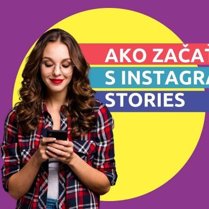 Ako začať s Instagram stories