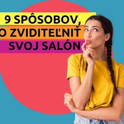 9 spôsobov ako zviditeľniť svoj salón