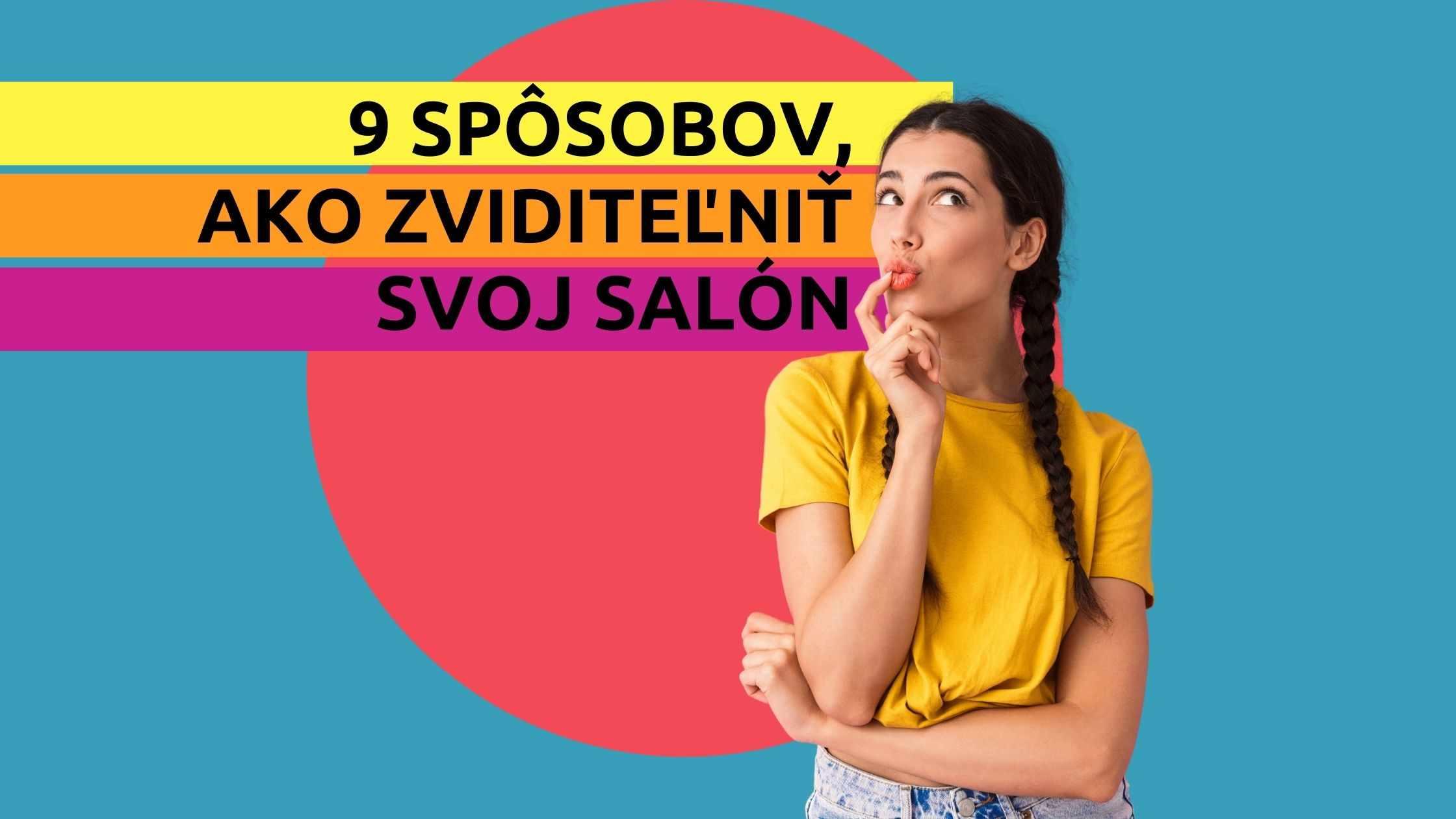 Článok na Marketing pre salóny - 9 spôsobov ako zviditeľniť svoj salón