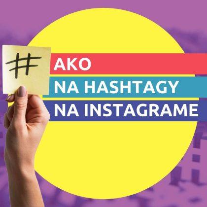 Ako na hashtagy na Instagrame