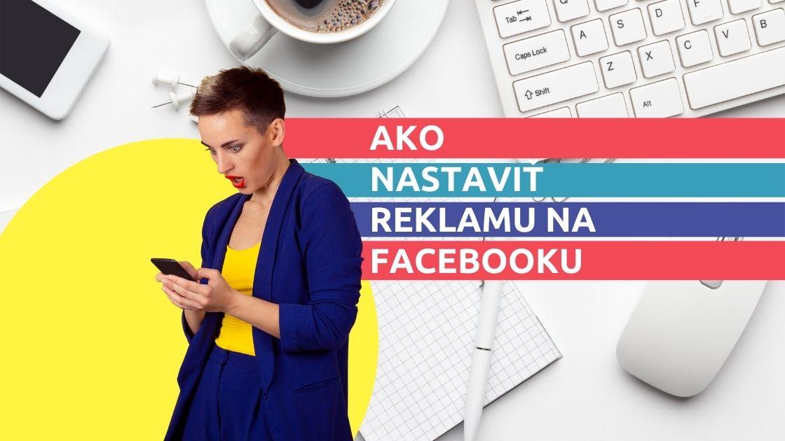 ako-nastavit-reklamu-facebook