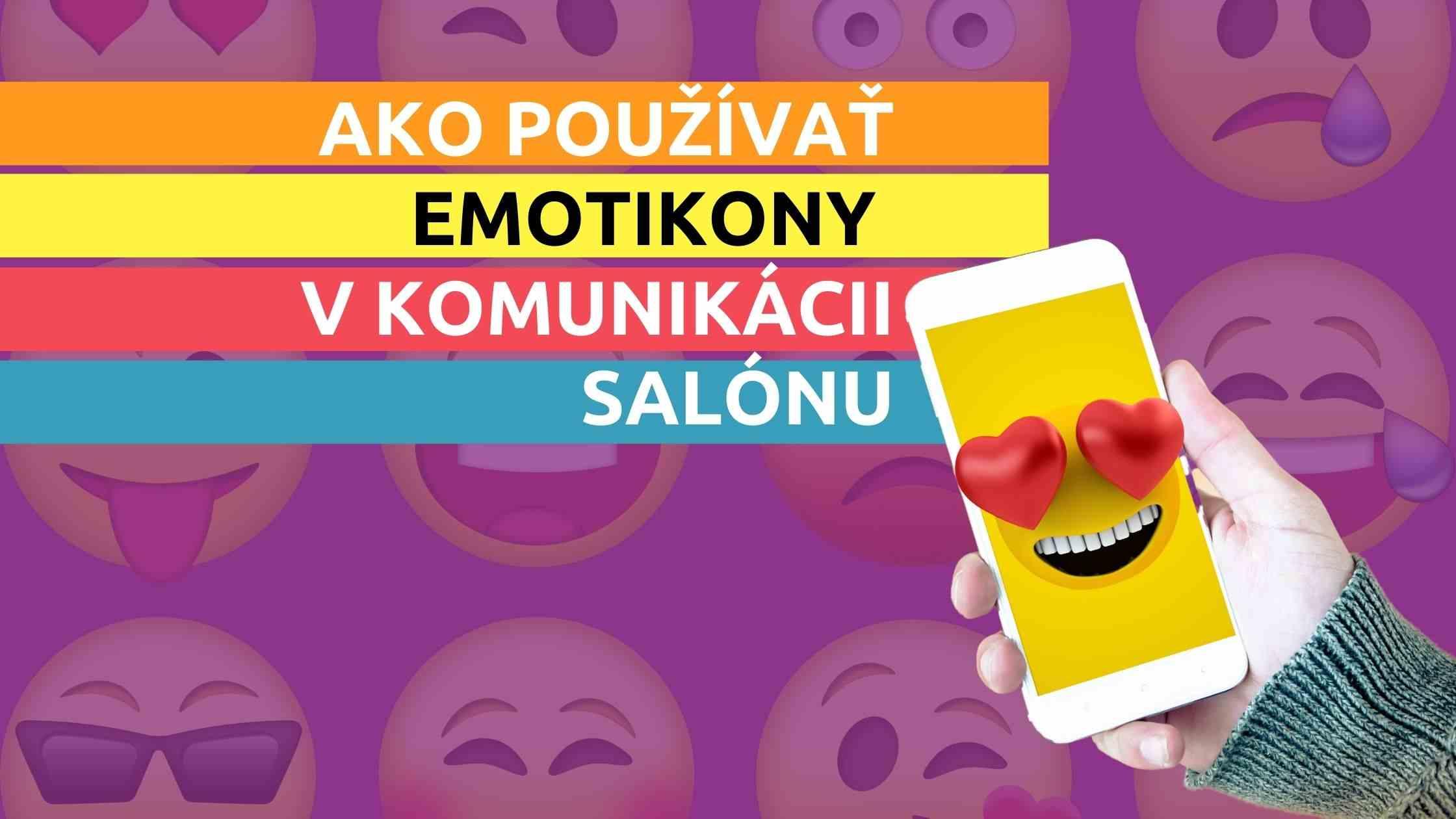 Článok na Marketing pre salóny - Ako používať emotikony