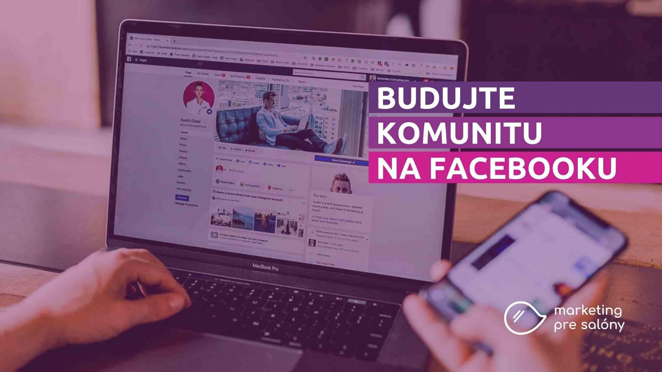 Budujte komunitu na Facebooku - Marketing pre salóny