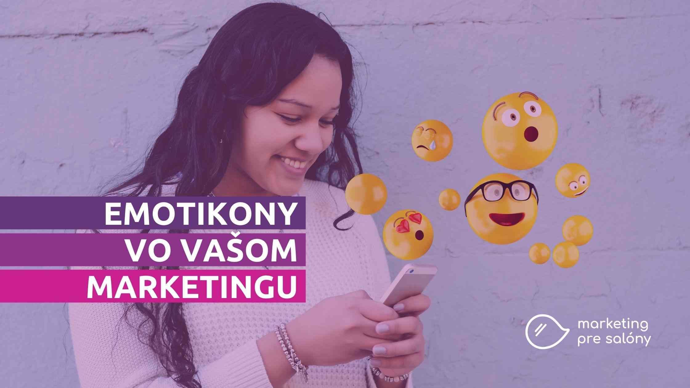 Ako používať emoji vo vašom marketingu