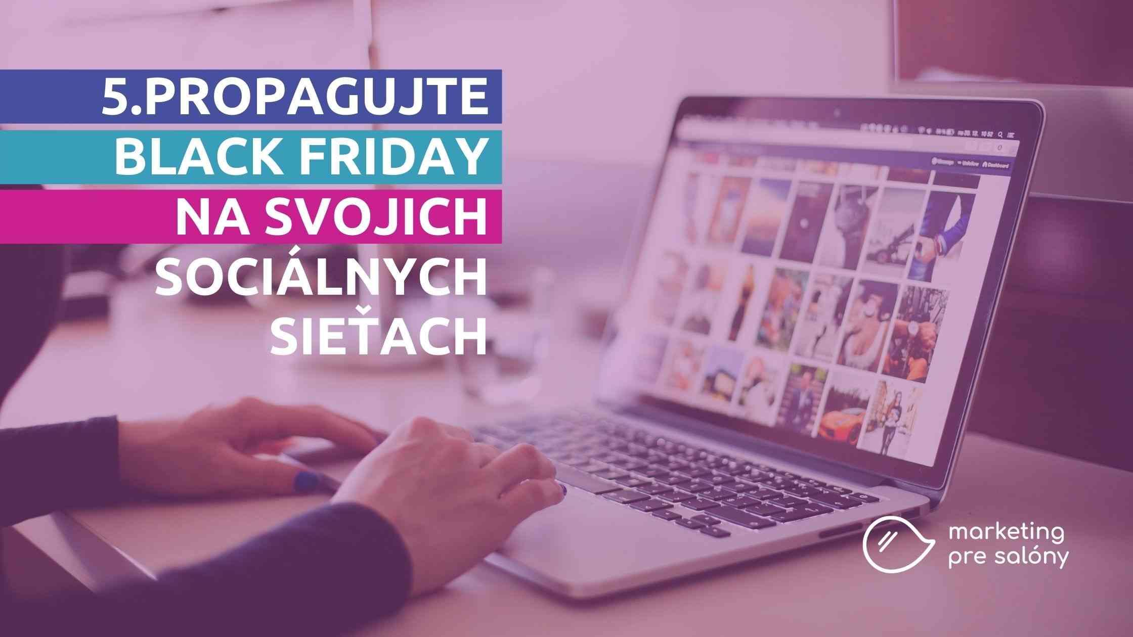Svoju Black Friday ponuku zdieľajte na sociálnych sieťach