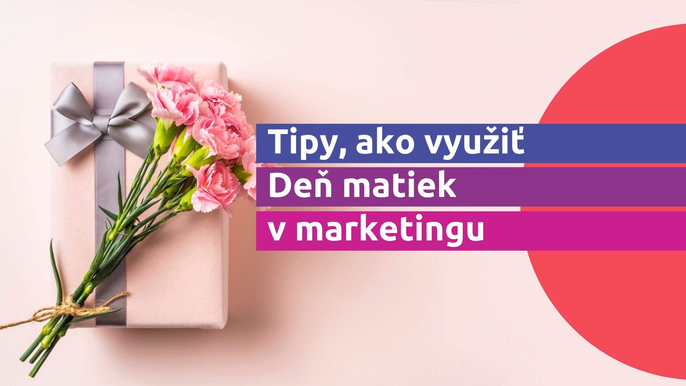 tipy-ako-vyuzit-den-matiek-marketingu
