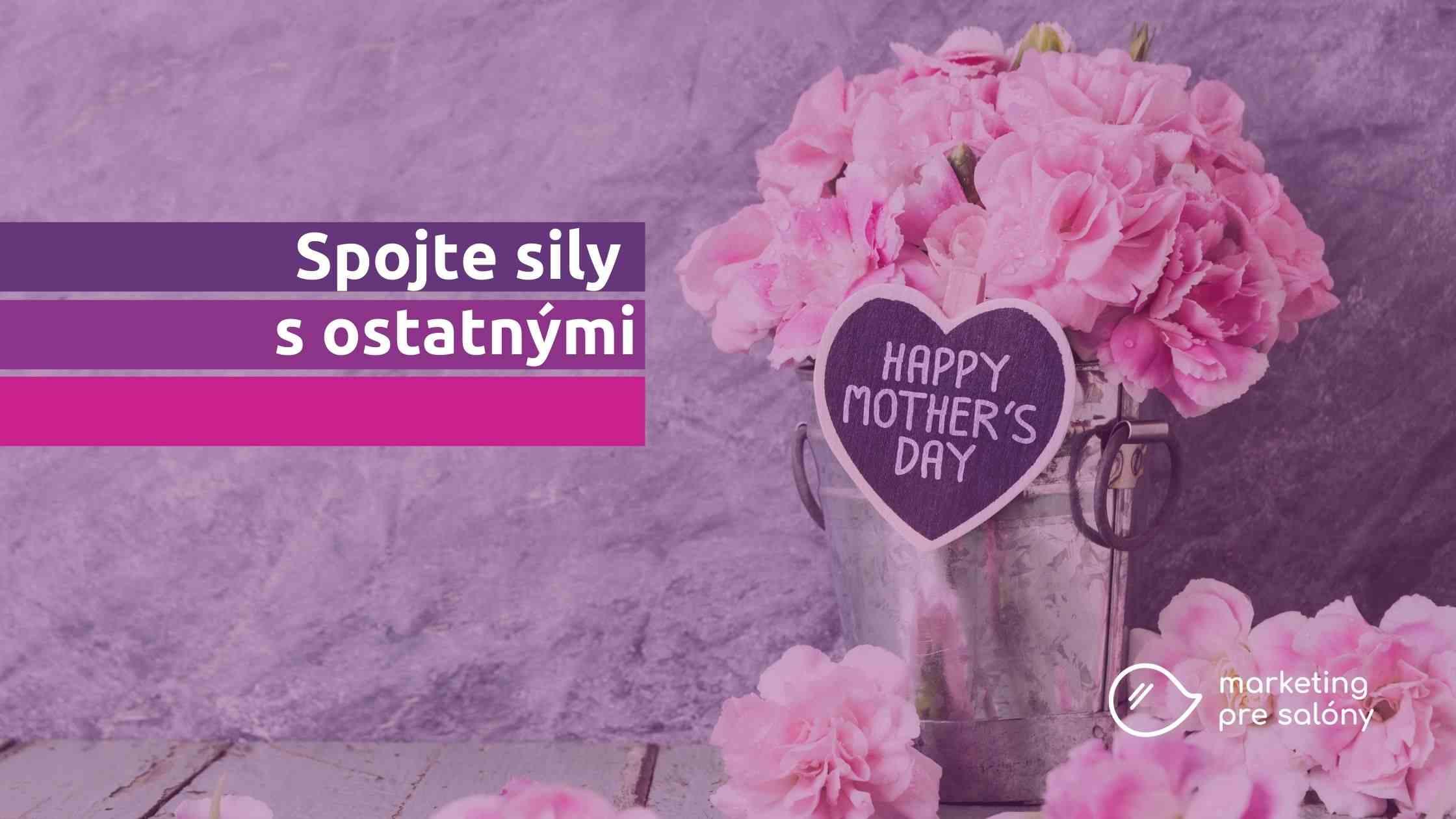 Spojte sily s ostatnými predajcami a vytvorte darček ku Dňu matiek