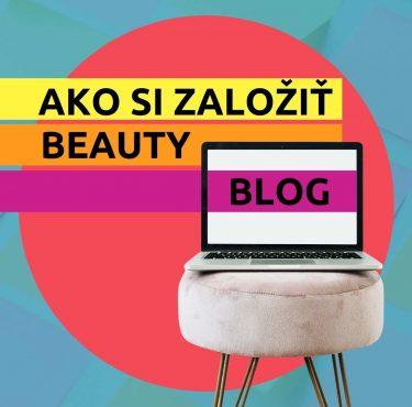 Ako si založiť beauty blog