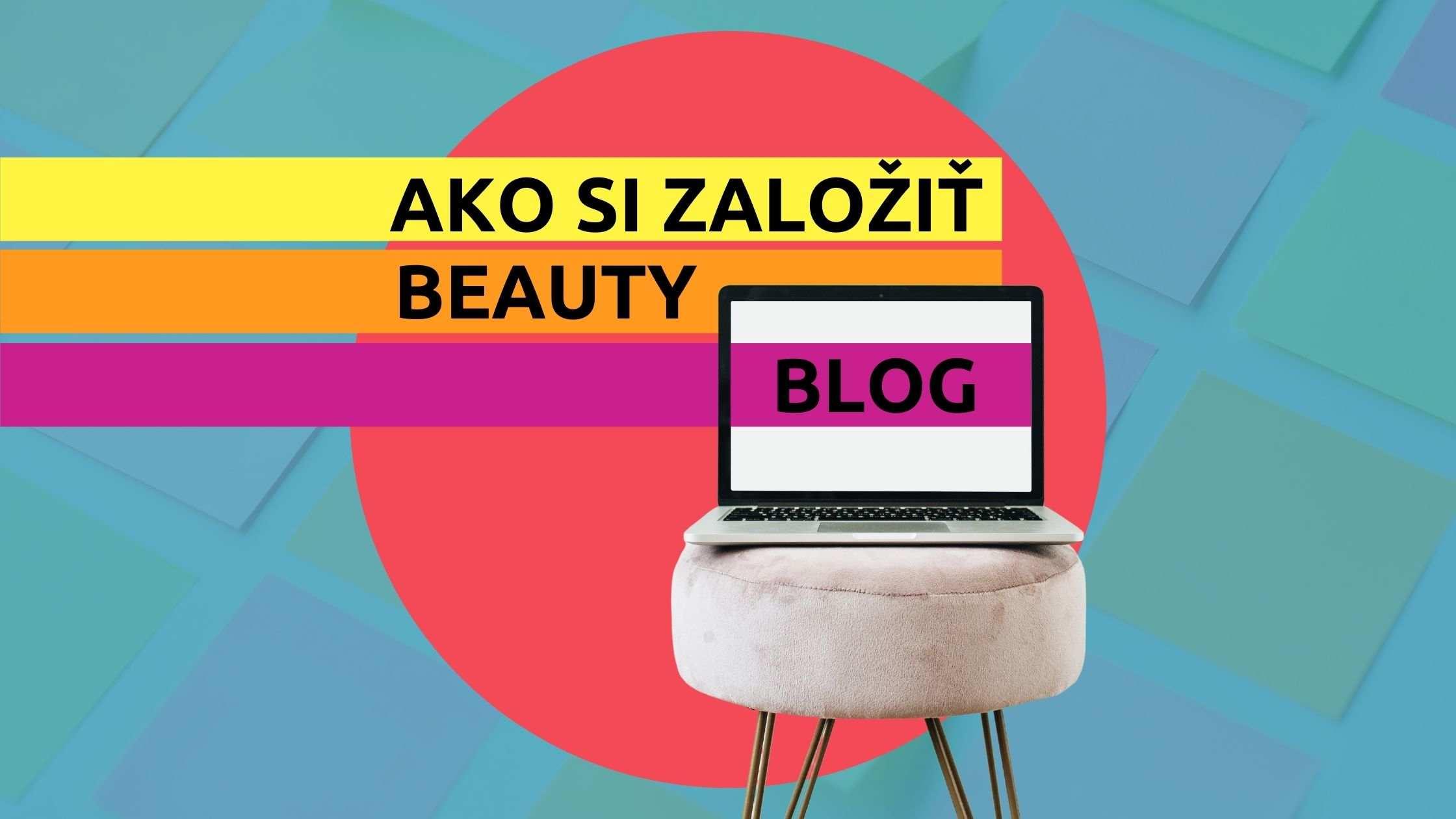 Článok na Marketing pre salóny - Ako si založiť beauty blog