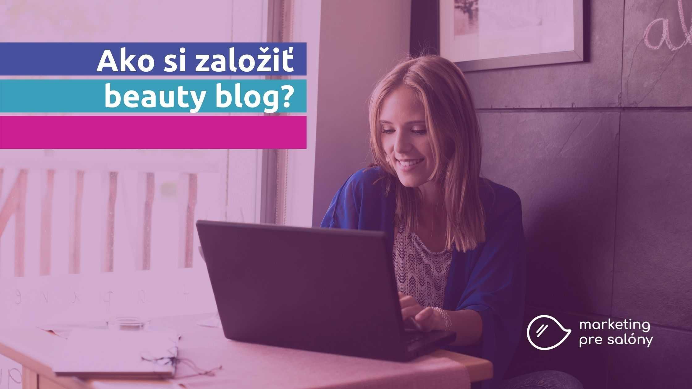 Obrázok: Ako si založiť beauty blog