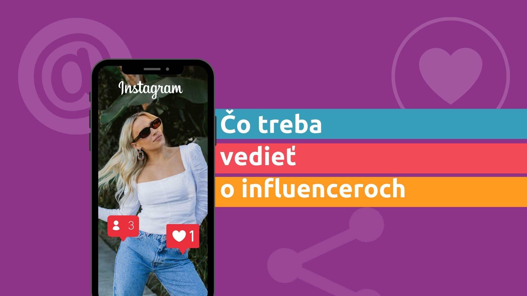 Titulná fotka článku: Čo treba vedieť o influenceroch