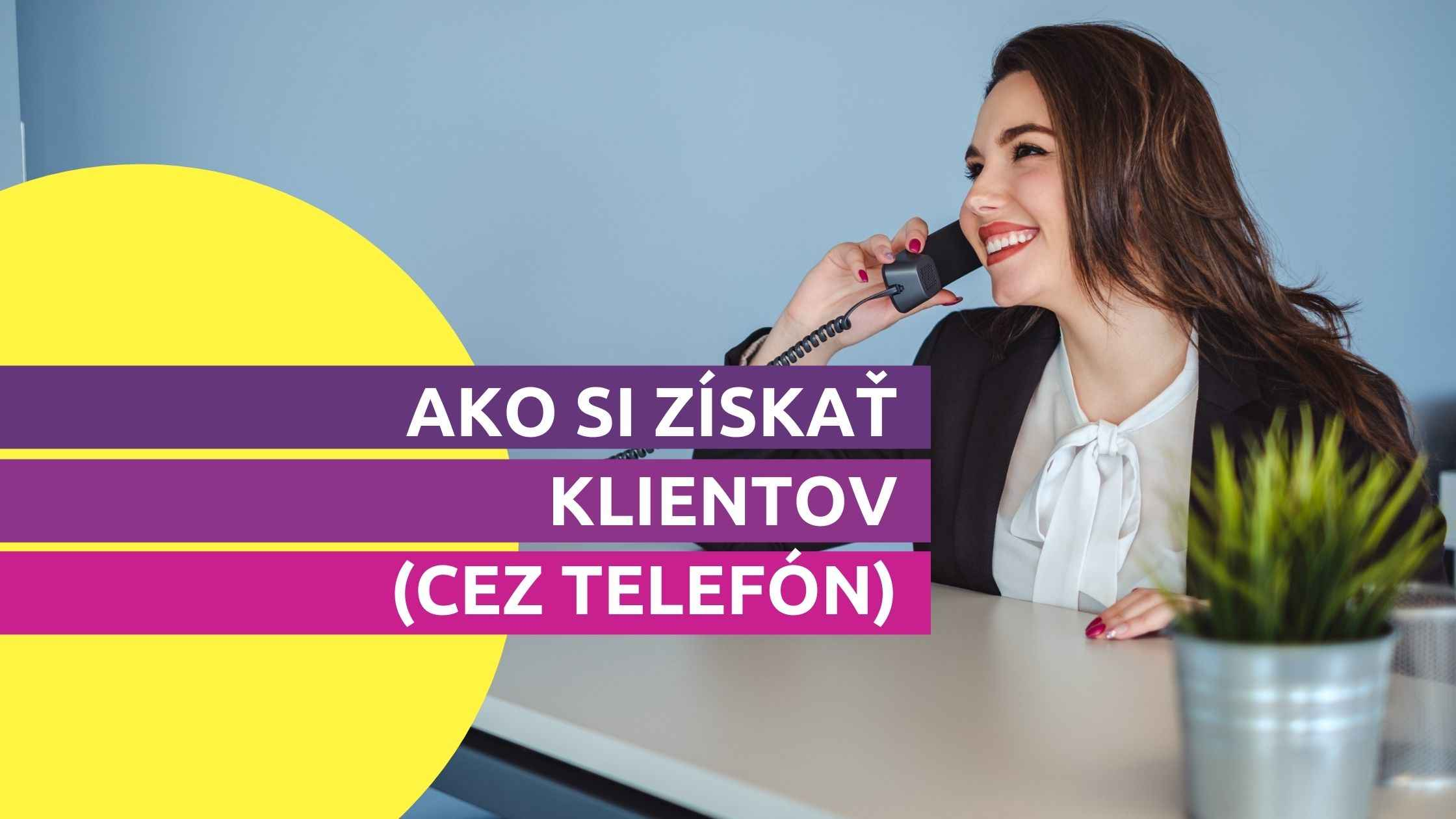 Článok na Marketing pre salóny: Ako si získať klientov cez telefón